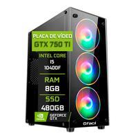 Pc Gamer Fácil Intel Core I5 10400f 8gb Geforce Gtx 750ti 4gb Gddr5 Ssd 480gb Fonte 500w